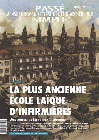 Passé simple : mensuel romand d'histoire et d'archéologie. N° 11, janvier 2016