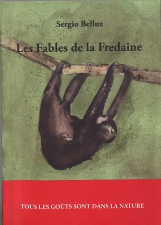 Les Fables de la Fredaine, Belluz, Sergio