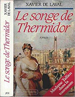 Le Songe de Thermidor, Laval, Xavier de