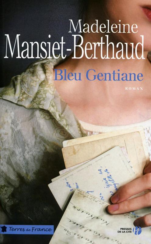 Bleu Gentiane, Mansiet-Berthaud, Madeleine