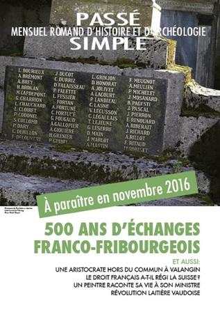 Passé simple : mensuel romand d'histoire et d'archéologie. N° 19, novembre 2016, Collectif