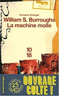 La machine molle, Burroughs, William
