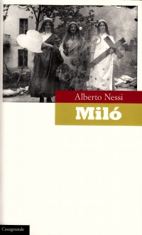 Miló, Nessi, Alberto