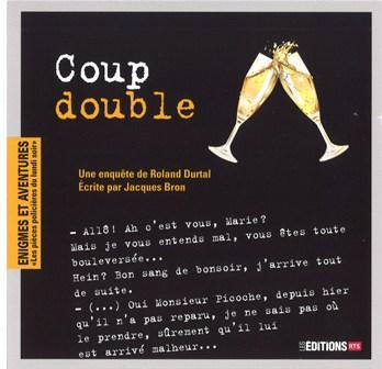 Coup double : une enquête de Roland Durtal, Bron, Jacques