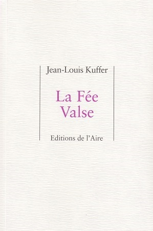 La Fée Valse, Kuffer, Jean-Louis