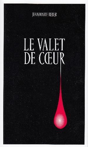 Le valet de coeur, Reber, Jean-Marie