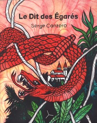 Le Dit des Egarés : roman, Cantero, Serge