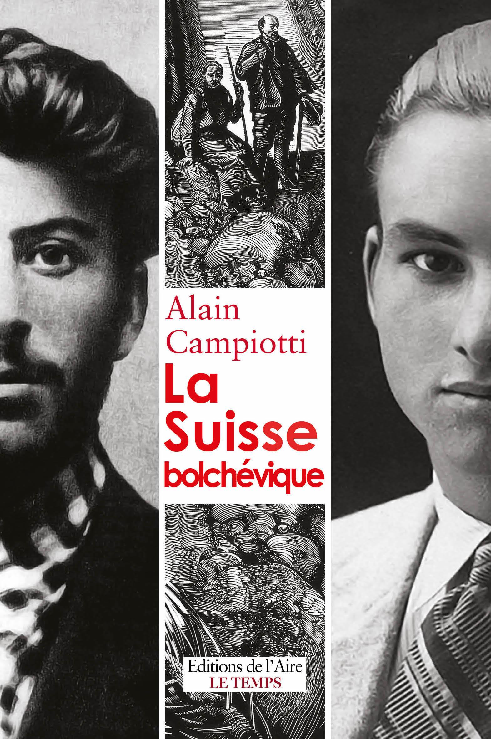 La Suisse bolchévique, Campiotti, Alain