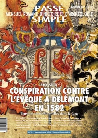 Passé simple : mensuel romand d'histoire et d'archéologie. N° 29, novembre 2017, Collectif