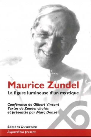 Maurice Zundel : la figure lumineuse d'un mystique