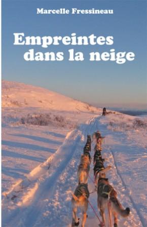 Empreintes dans la neige, Fressineau, Marcelle