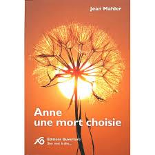 Anne, une mort choisie, Mahler, Jean