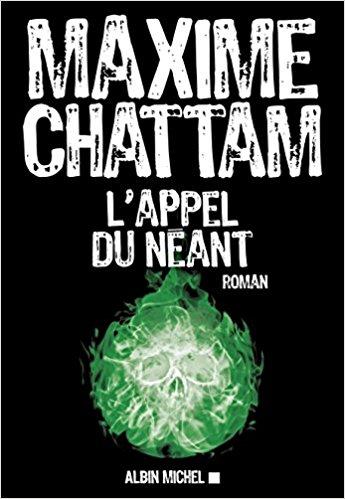 L'appel du néant, Chattam, Maxime