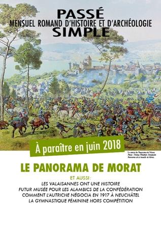 Passé simple : mensuel romand d'histoire et d'archéologie. N° 36, juin 2018