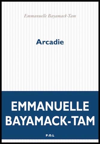 Arcadie, Bayamack-Tam, Emmanuelle