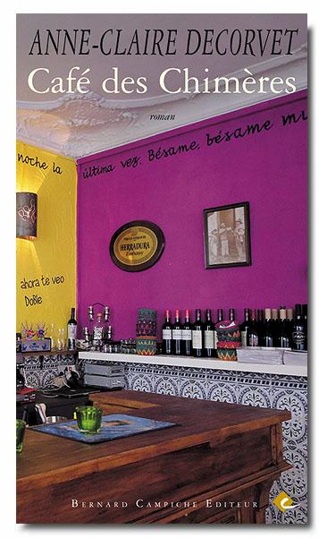 Café des Chimères, Decorvet, Anne-Claire