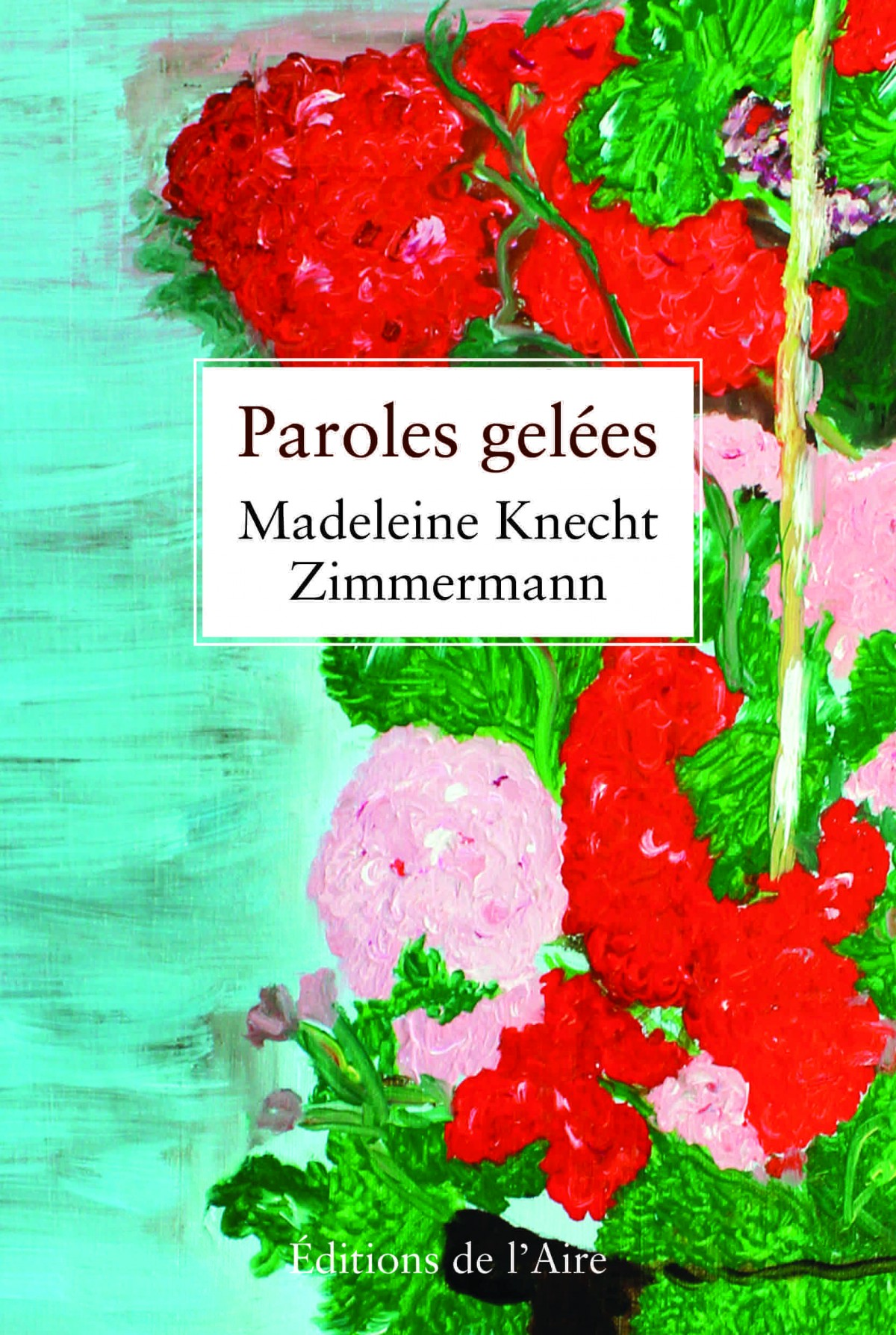 Paroles gelées, Knecht-Zimmermann, Madeleine