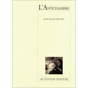 L'antichambre, Brisville, Jean-Claude