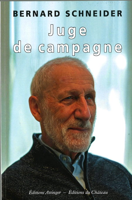 Juge de campagne : anecdotes et histoires de vies neuchâteloises