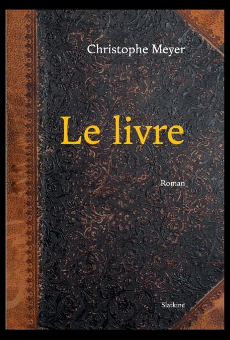 Le livre, Meyer, Christophe