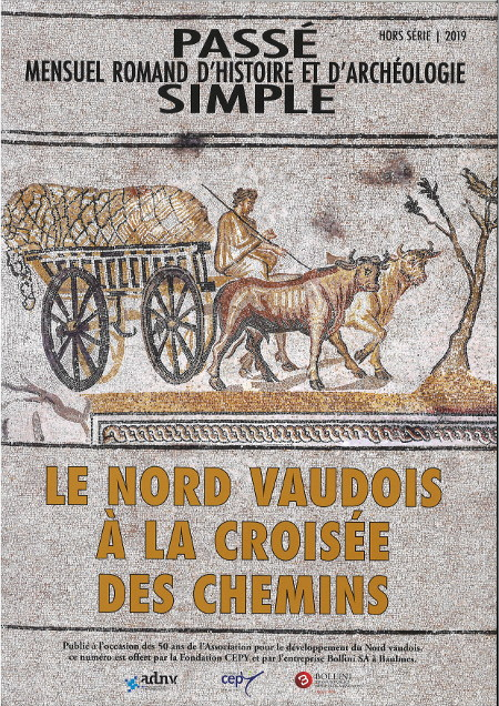 Passé simple : mensuel romand d'histoire et d'archéologie. Hors série, 2019, Collectif