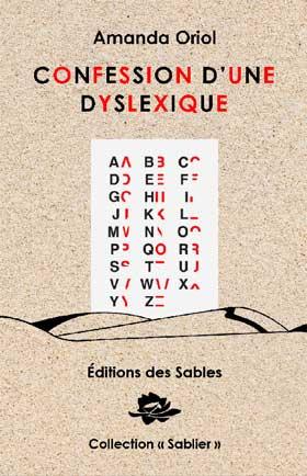 Confession d'une dyslexique, Oriol, Amanda