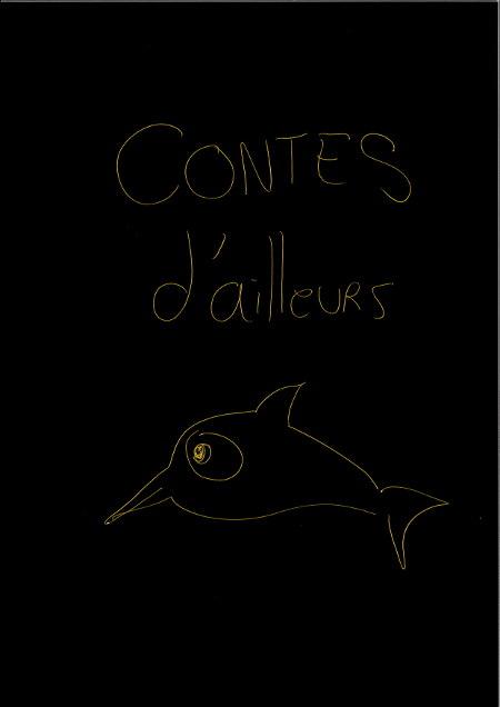 Contes d'ailleurs : 2