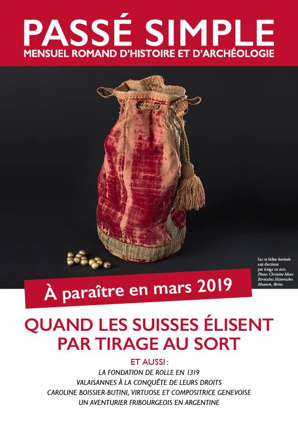 Passé simple : mensuel romand d'histoire et d'archéologie. N° 43,  mars 2019