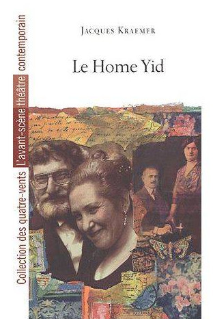 Le Home Yid, Kraemer, Jacques