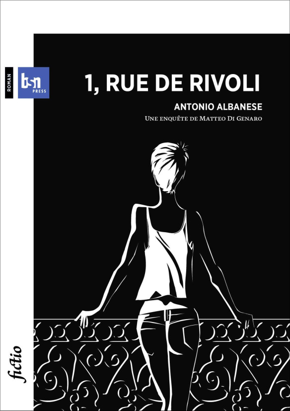 1, Rue de Rivoli : une enquête de Matteo Di Genaro