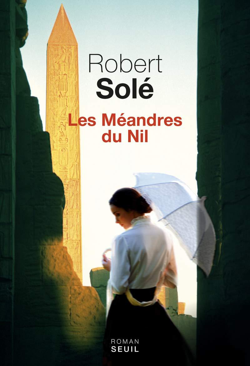 Les méandres du Nil, Solé, Robert