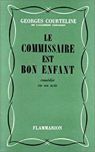 Le commissaire est bon enfant, Courteline, Georges (1858-1929)