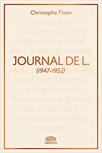 Journal de L., Tison, Christophe