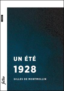 Un été 1928, Montmollin, Gilles de
