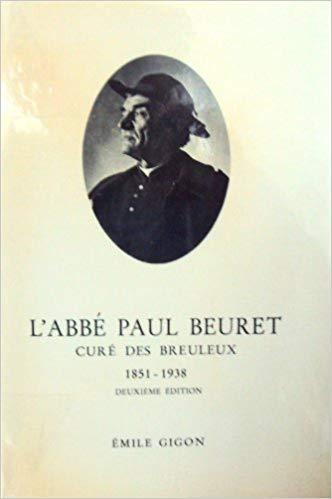 L'abbé Paul Beuret : curé des Breuleux, 1851-1938