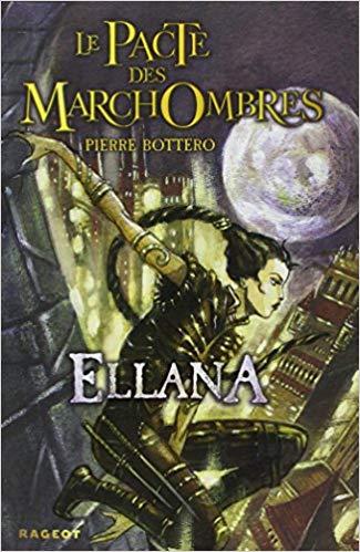 Le pacte des Marchombres 01 : Ellana