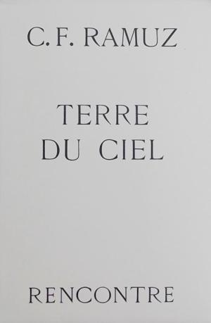 Terre du ciel, Ramuz, Charles Ferdinand