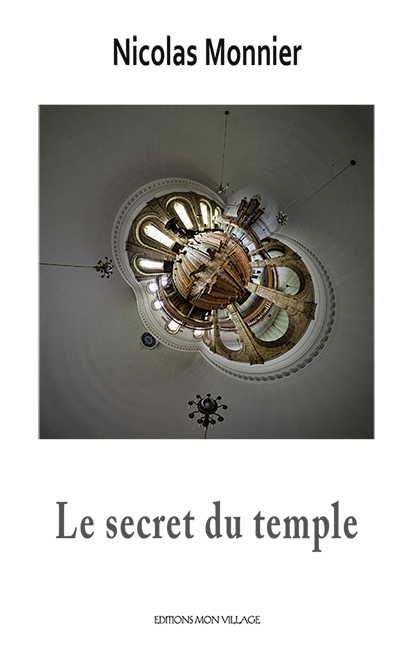 Le secret du temple, Monnier, Nicolas