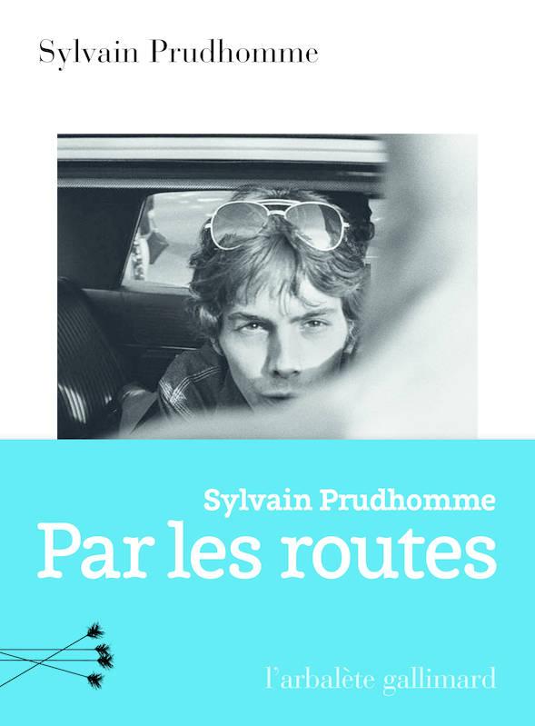 Par les routes, Prudhomme, Sylvain
