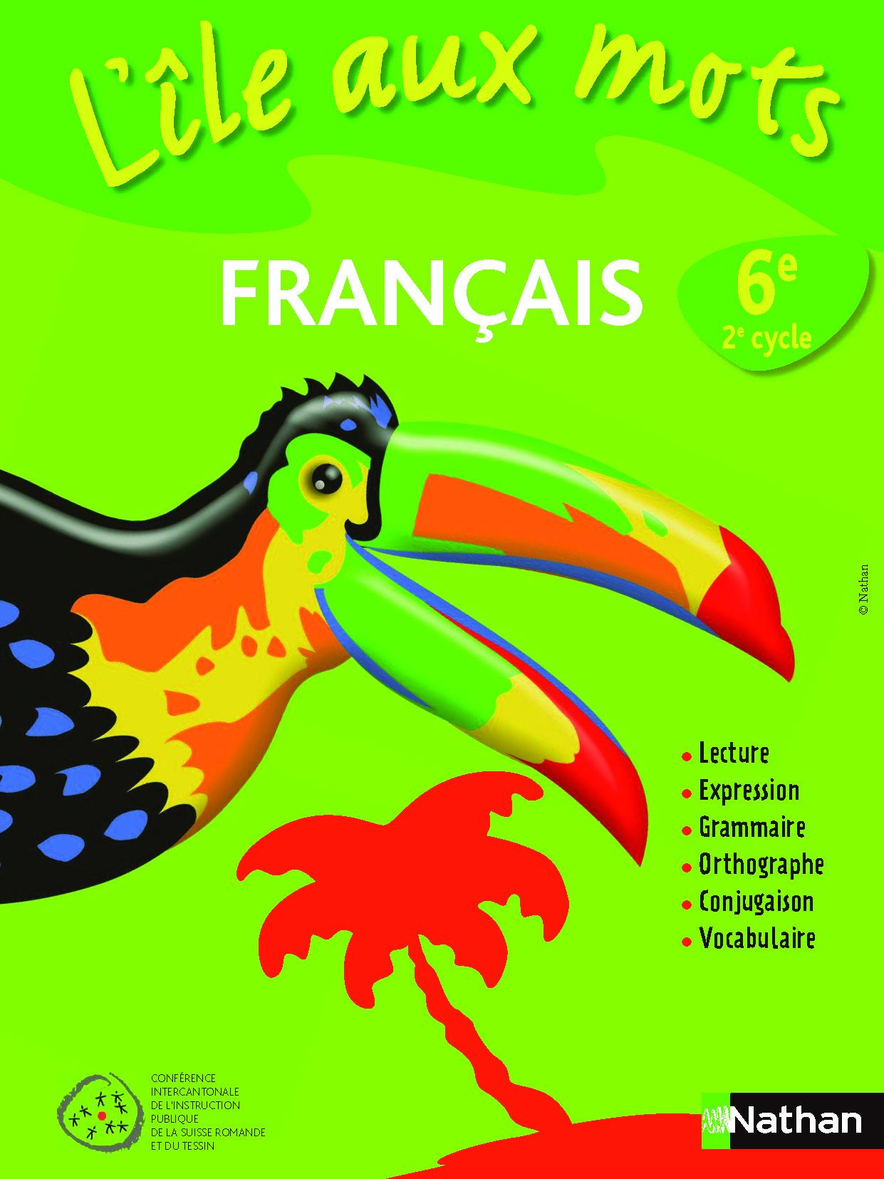 Français HarmoS 6e : L'île aux mots : manuel de l'élève, Collectif