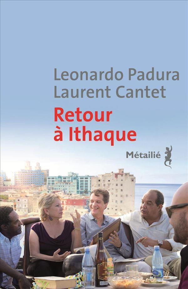 Retour à Ithaque, Padura Fuentes, Leonardo