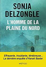 L'Homme de la plaine du Nord, Delzongle, Sonja