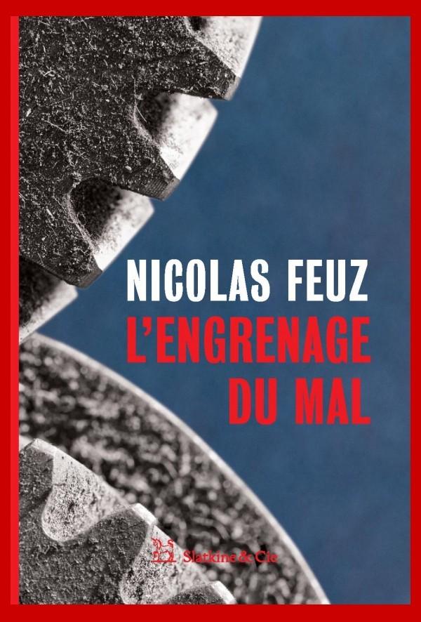 L'engrenage du mal, Feuz, Nicolas