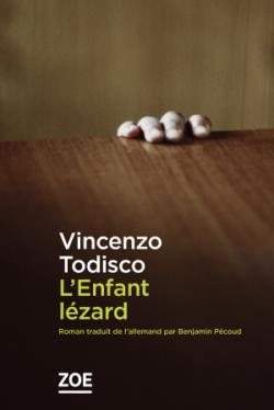 L'enfant lézard, Todisco, Vincenzo