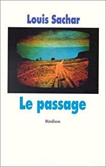 Le passage, Sachar, Louis