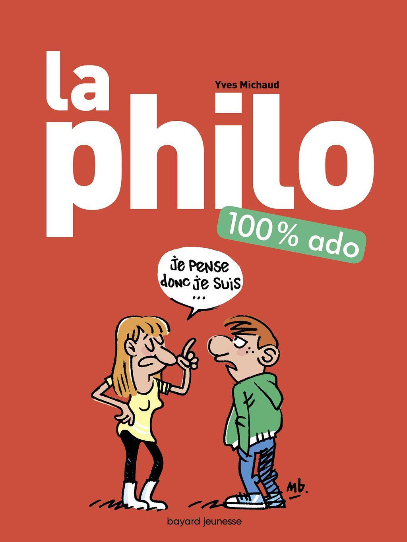 La philo 100% ado par Yves Michaud