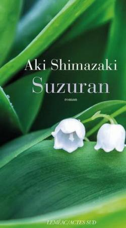 Suzuran, Shimazaki, Aki