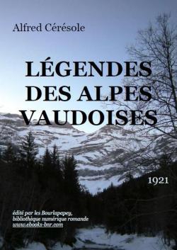 Légendes des Alpes vaudoises, Cérésole, Alfred