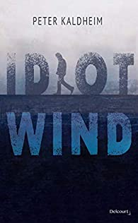 Idiot Wind, Kaldheim, Peter