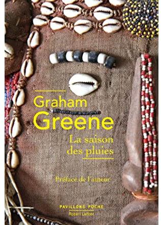 La saison des pluies, Greene, Graham
